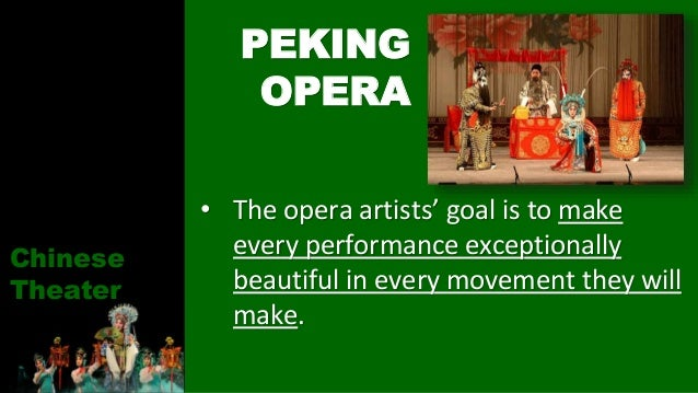 • The opera artists' goal is to make every performance exceptionally beautiful in every movement they will make. PEKING OP...