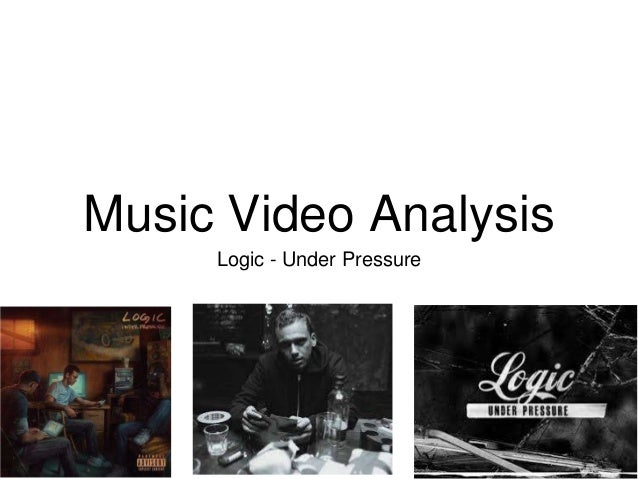 Music Video Analysis Logic - Under Pressure