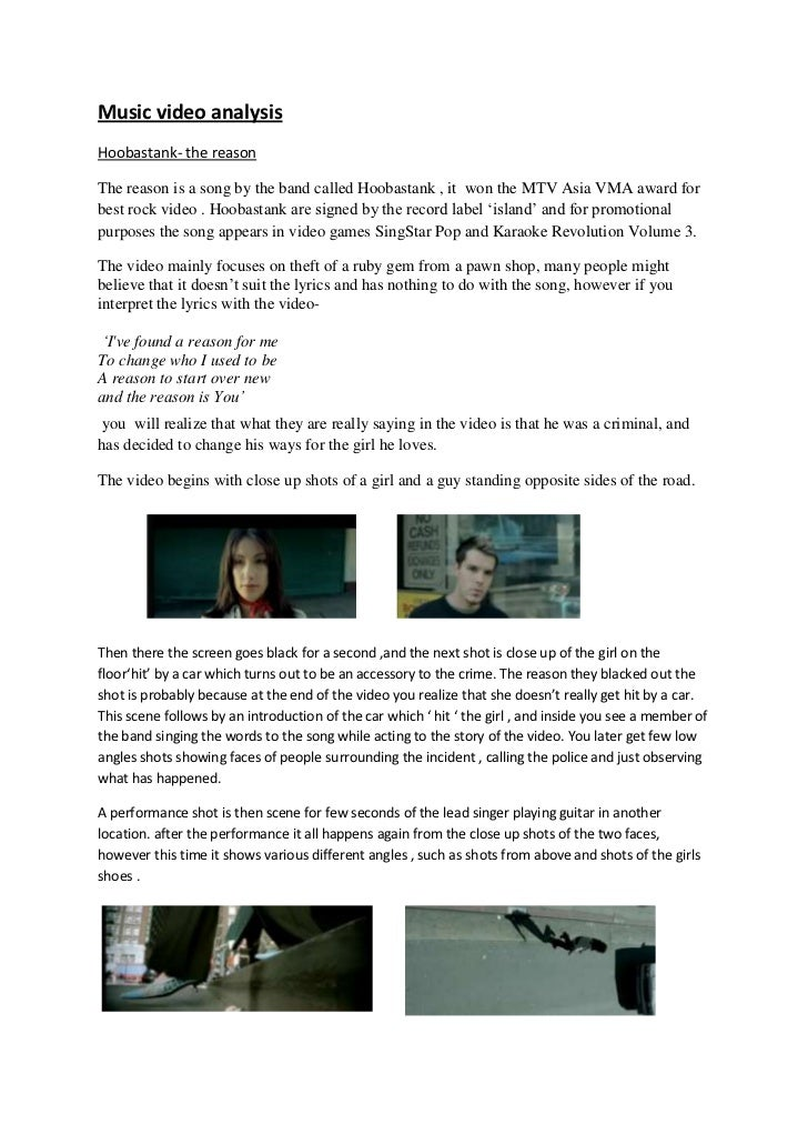 Music video analysis<br />Hoobastank- the reason<br />The reason is a song by the band called Hoobastank , it  won the MTV...