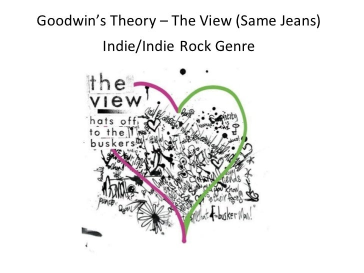 Goodwin's Theory – The View (Same Jeans)         Indie/Indie Rock Genre