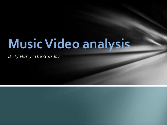 Music video analysis -Gorillaz, Dirty Harry