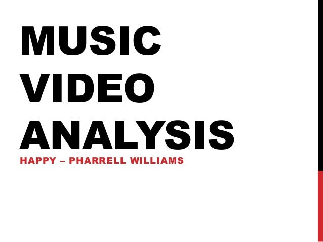 music video analysis How to analyze a music video this will mean that the analysis will be different because it is aiming to appeal to different people.