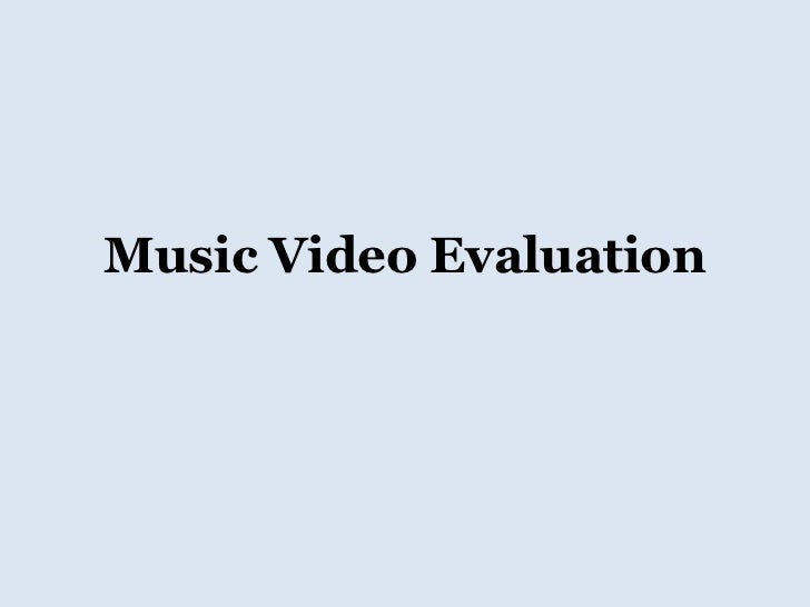 Music Video Evaluation<br />