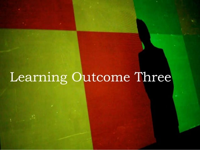 Learning Outcome Three