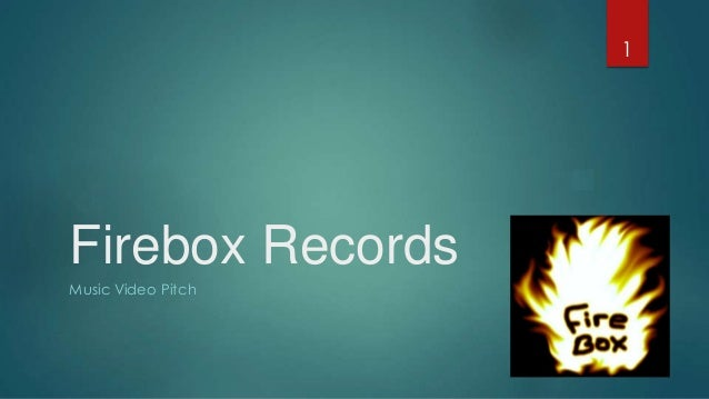 11 Firebox Records Music Video Pitch