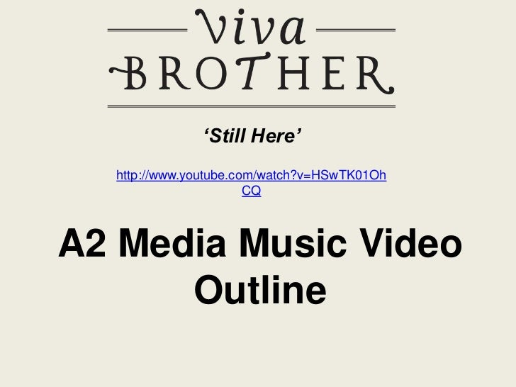 'Still Here'  http://www.youtube.com/watch?v=HSwTK01Oh                       CQA2 Media Music Video      Outline