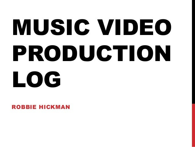 Music video production log template rh