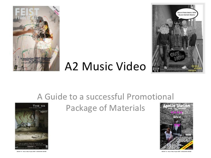 A2 Music Video A Guide to a successful Promotional Package of Materials