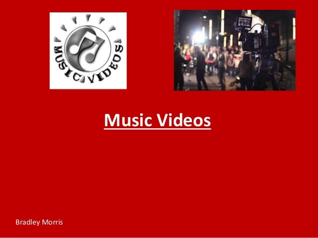 Music Videos Bradley Morris