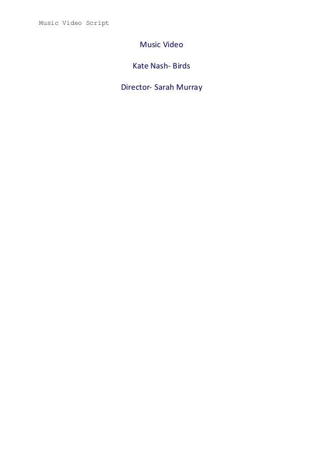 Music Video Script  Music Video Kate Nash- Birds Director- Sarah Murray