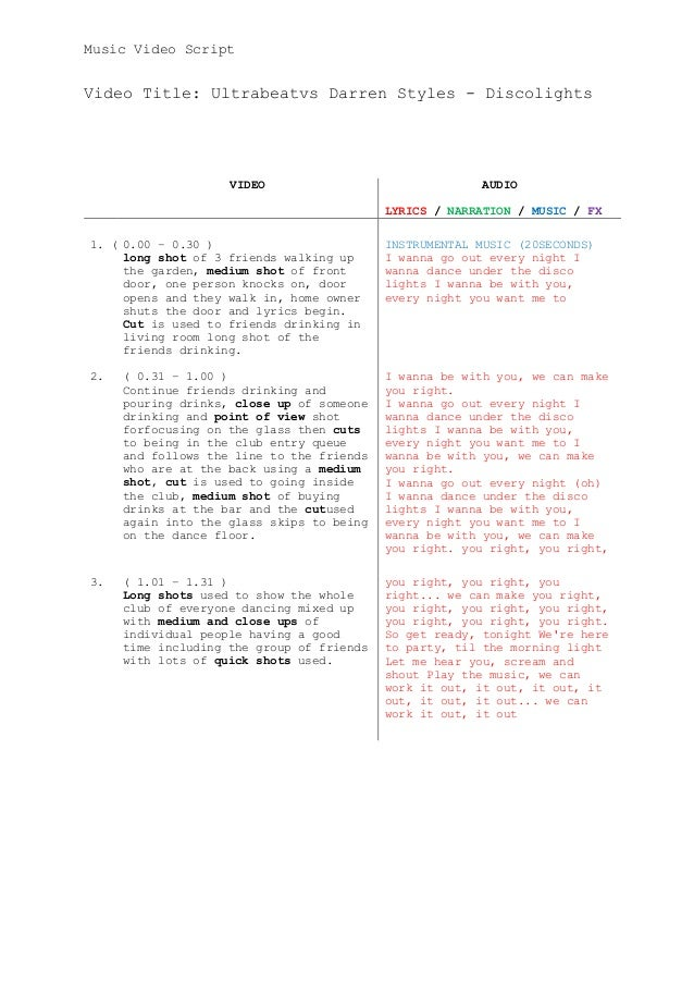 Music Video ScriptVideo Title: Ultrabeatvs Darren Styles - DiscolightsVIDEO AUDIOLYRICS / NARRATION / MUSIC / FX1. ( 0.00 ...