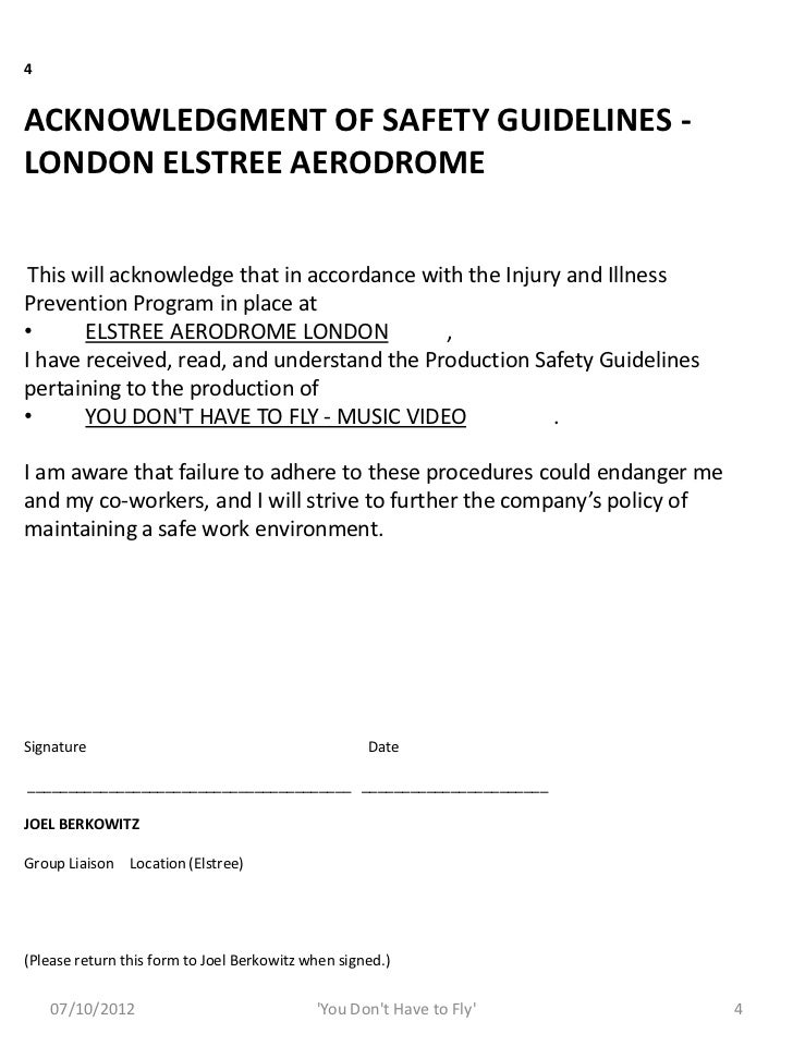 4ACKNOWLEDGMENT OF SAFETY GUIDELINES -LONDON ELSTREE AERODROME This will acknowledge that in accordance with the Injury an...