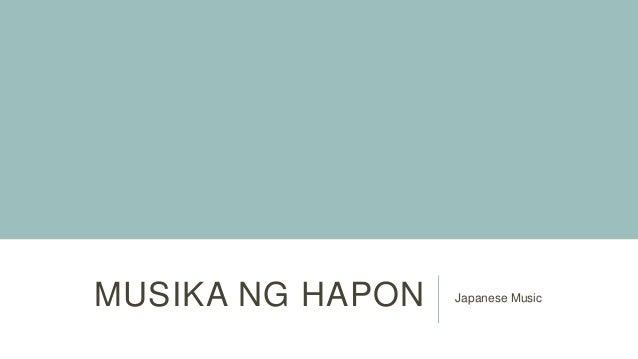 MUSIKA NG HAPON Japanese Music
