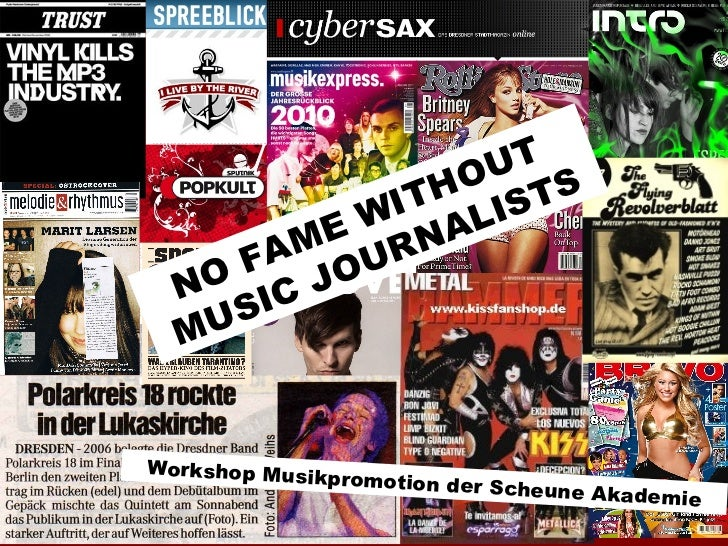 NO FAME WITHOUT  MUSIC JOURNALISTS Workshop Musikpromotion der Scheune Akademie