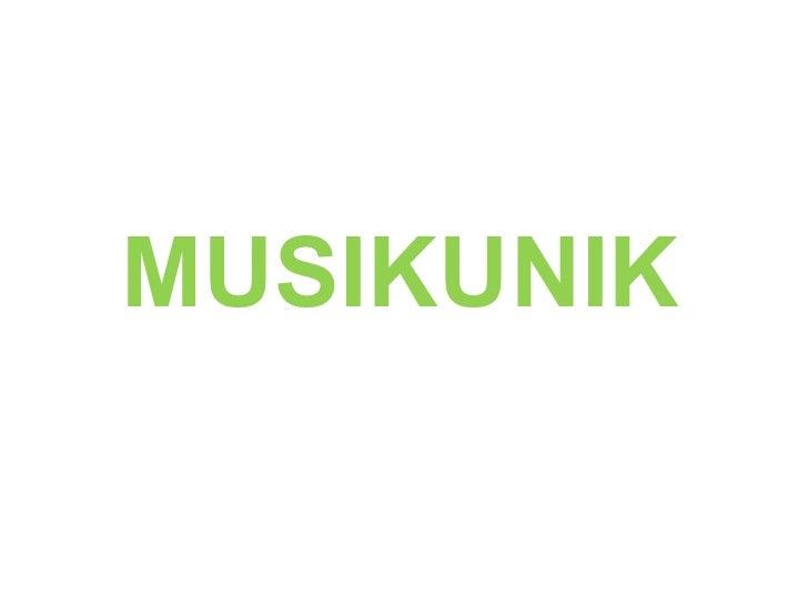 MUSIKUNIK