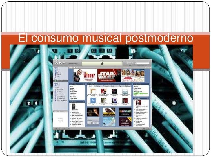 El consumo musical postmoderno<br />