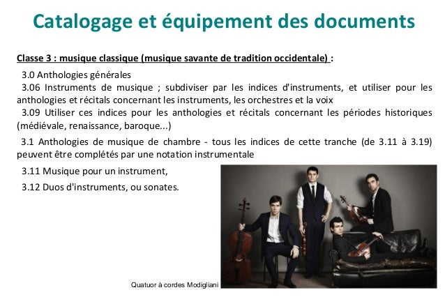 Catalogage et équipement des documents Exemple de notice de CD (suite) :