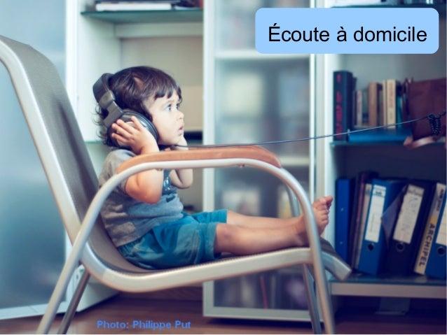 Écoute à domicile