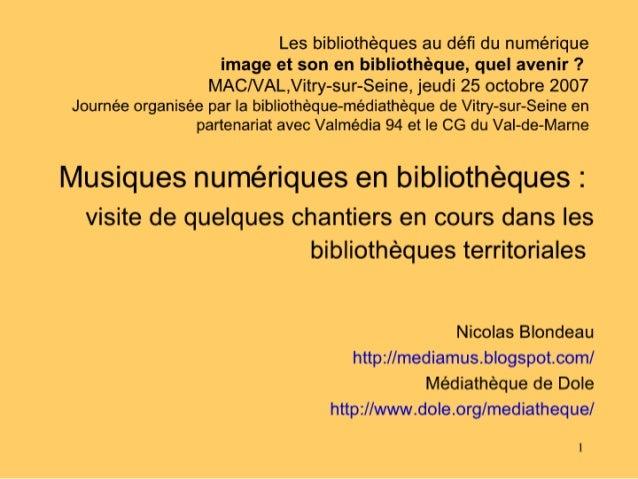 Musiques numériques en bibliothèques : quelques expériences en cours dans les bibliothèques territoriales françaises