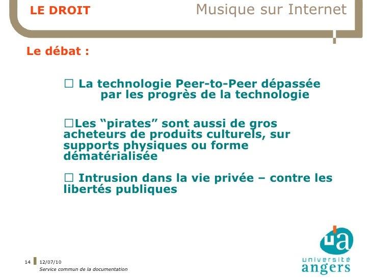 LE DROIT                                 Musique sur Internet  Le débat :                ▍ La technologie Peer-to-Peer dép...