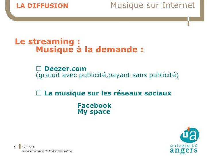 LA DIFFUSION                                    Musique sur Internet    Le streaming :      Musique à la demande :        ...