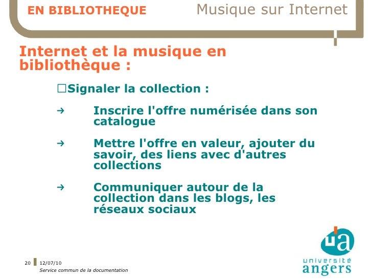 EN BIBLIOTHEQUE                           Musique sur Internet  Internet et la musique en bibliothèque :            ▍Signa...