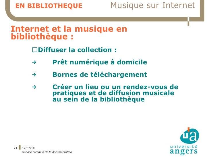 EN BIBLIOTHEQUE                           Musique sur Internet  Internet et la musique en bibliothèque :            ▍Diffu...