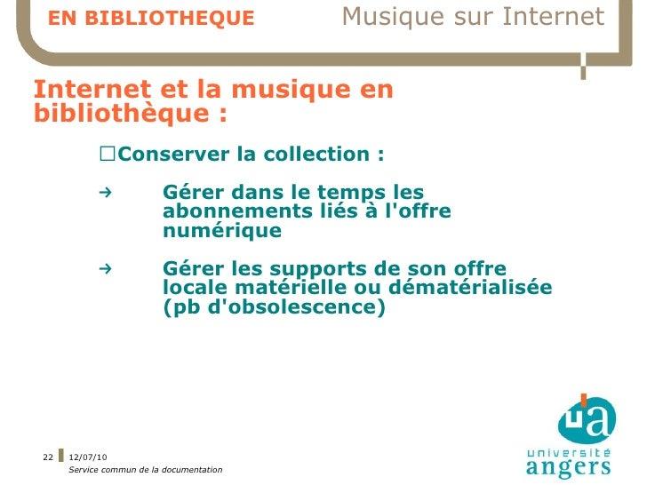 EN BIBLIOTHEQUE                           Musique sur Internet  Internet et la musique en bibliothèque :            ▍Conse...