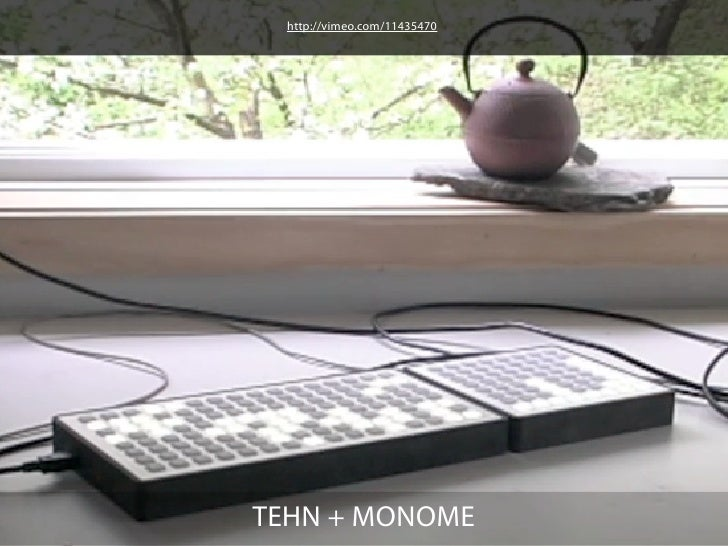 http://vimeo.com/7733666EDISON + MONOME