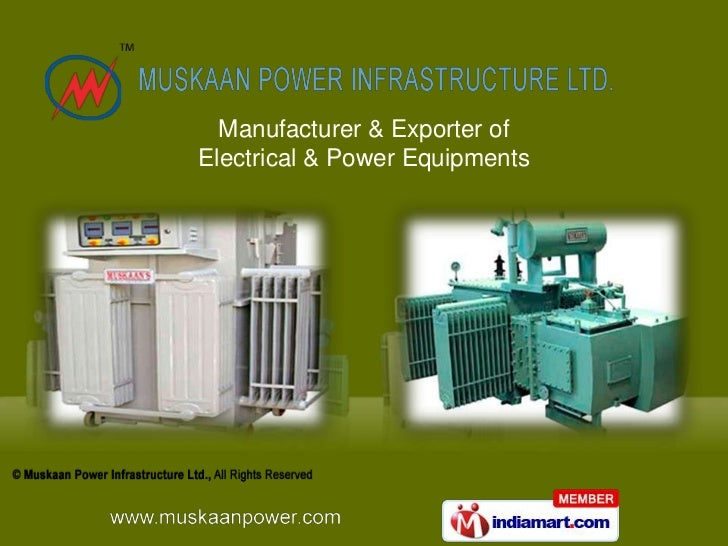 Manufacturer & Exporter of Electrical & Power Equipments<br />
