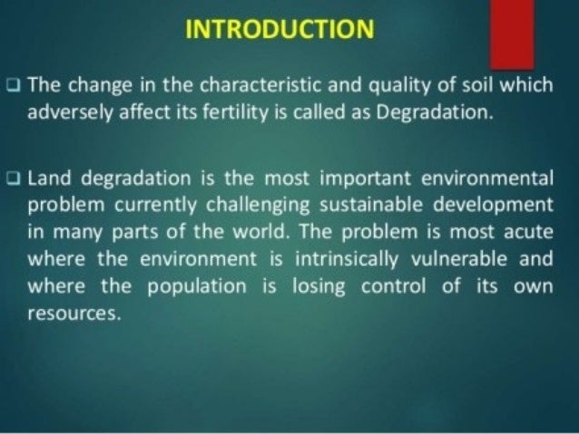 land degradation and conservation measures Improving land management in eastern and southern africa a review of policies and practices land degradation, soil and water conservation, agroforestry iv physical conservation measures.