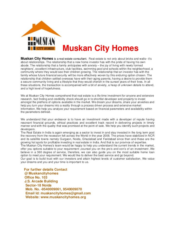 Muskan City HomesMuskan City Homes is a real estate consultant. Real estate is not only about bricks and walls– it'sabout ...