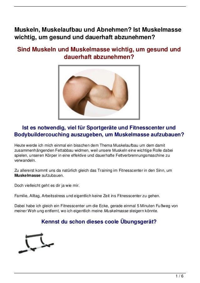 Muskeln, Muskelaufbau und Abnehmen? Ist Muskelmassewichtig, um gesund und dauerhaft abzunehmen? Sind Muskeln und Muskelmas...