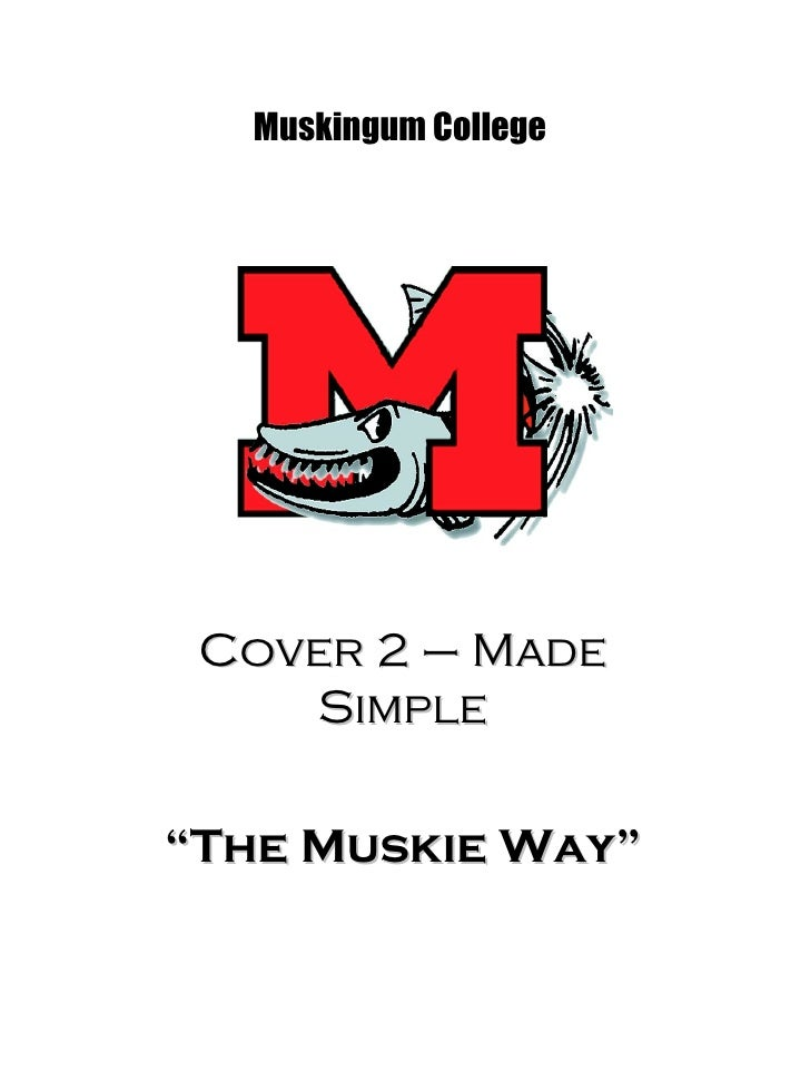 """Cover 2 – Made Simple """" The Muskie Way"""" Muskingum College"""