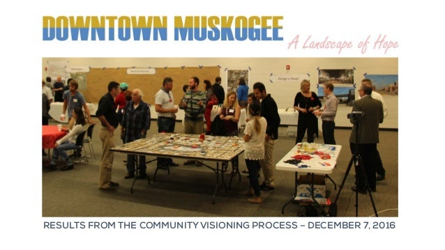 RESULTS FROM THE COMMUNITY VISIONING PROCESS – DECEMBER 7, 2016