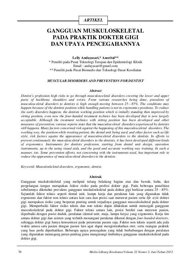 70 Media Litbang Kesehatan Volume 22 Nomor 2, Juni Tahun 2012 GANGGUAN MUSKULOSKELETAL PADA PRAKTIK DOKTER GIGI DAN UPAYA ...