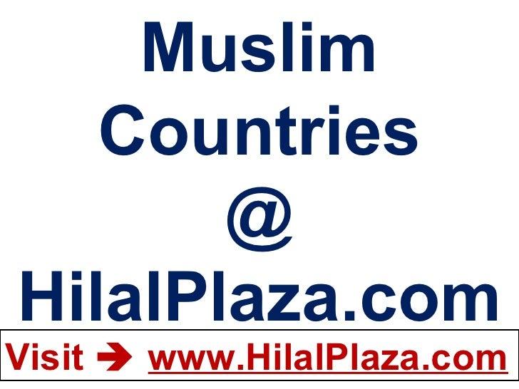 Muslim Countries @ HilalPlaza.com
