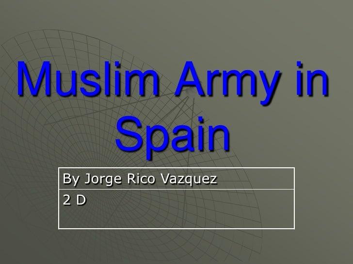 Muslim Army in Spain<br />