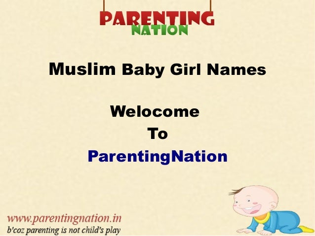 Muslim Baby Girl Names Welocome To ParentingNation