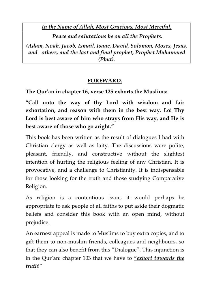 In the Name of Allah, Most Gracious, Most Merciful.           Peace and salutations be on all the Prophets.(Adam, Noah, Ja...