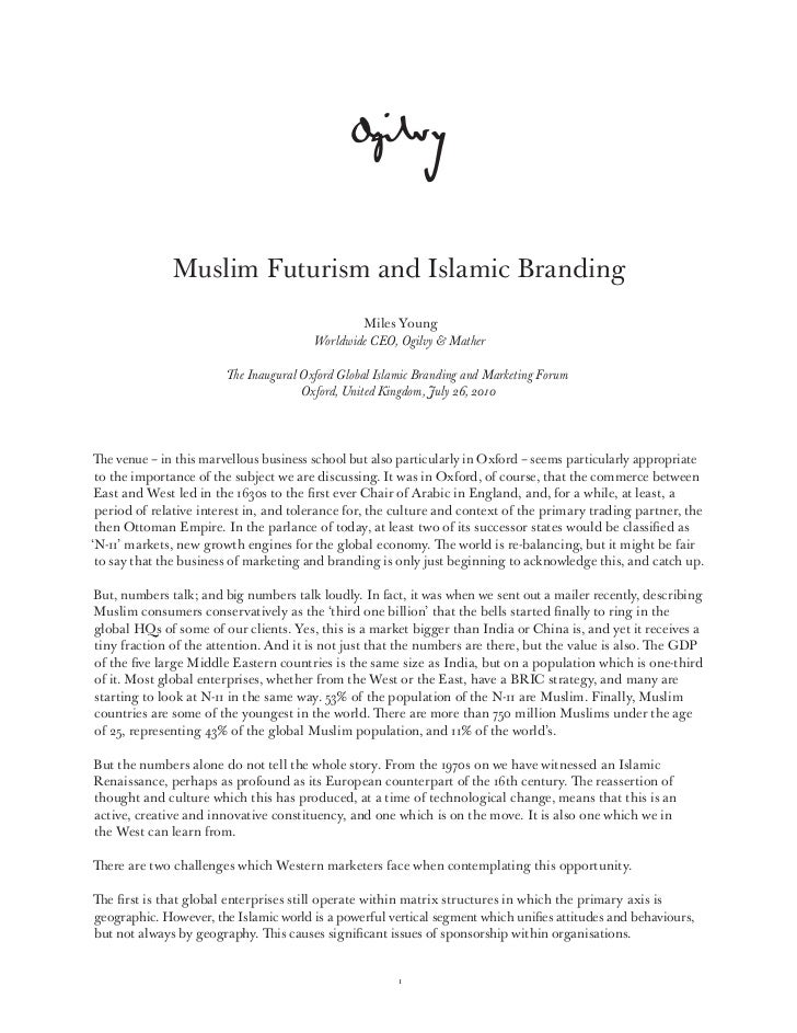mather muslim Muslims react positively when they see major ads acknowledging their community's identity and needs, according to a research report by ogilvy noor, a division of ogilvy & mather that specializes in engaging with muslim audiences.