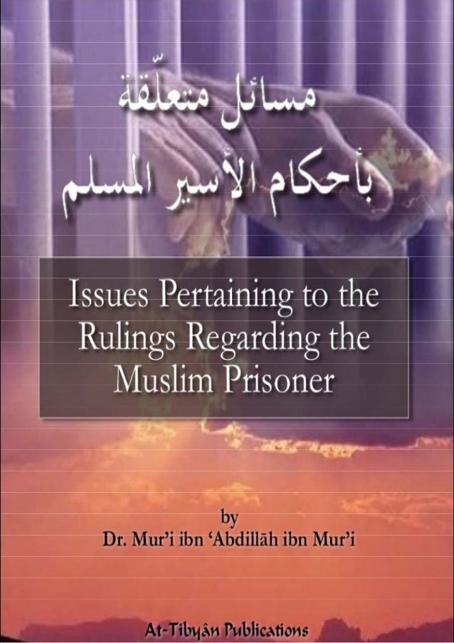 RELEASING THE MUJĀHID FROM CAPTIVITY 1 There are five main issues: 1. Ransoming prisoners 2. Killing enemy prisoners if th...
