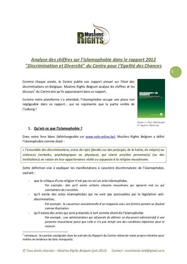 © Tous droits réservés – Muslims Rights Belgium (juin 2013) Contact : secretariat.mrb@gmail.com1Analyse des chiffres sur l...