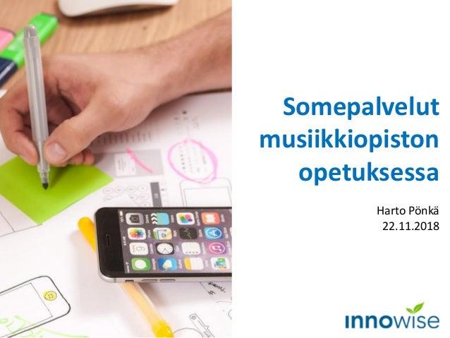 Somepalvelut musiikkiopiston opetuksessa Harto Pönkä 22.11.2018 Kuva: Pixabay