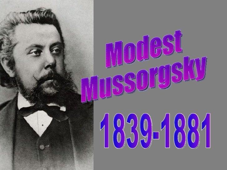 Modest Mussorgsky 1839-1881