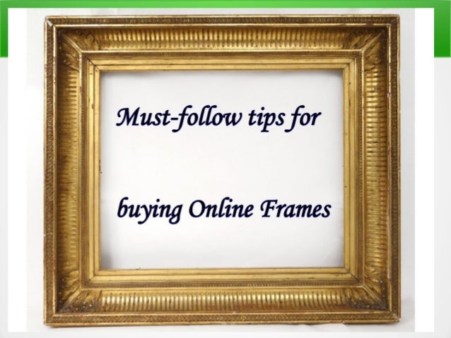 Picture frames & its buying tips | PaintboxSoho