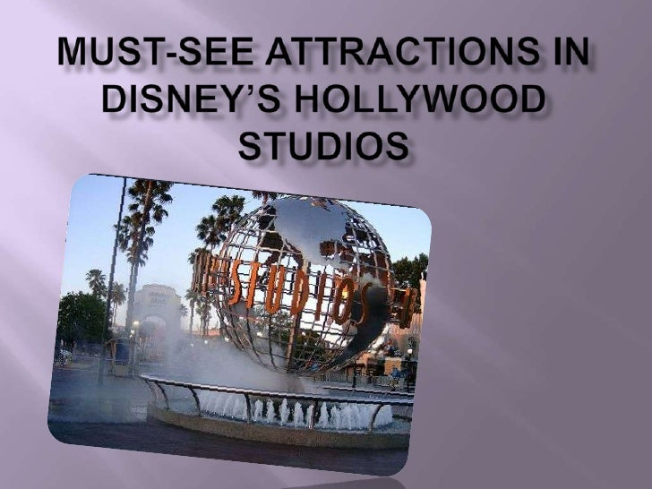 Must-See Attractions in Disney's Hollywood Studios<br />