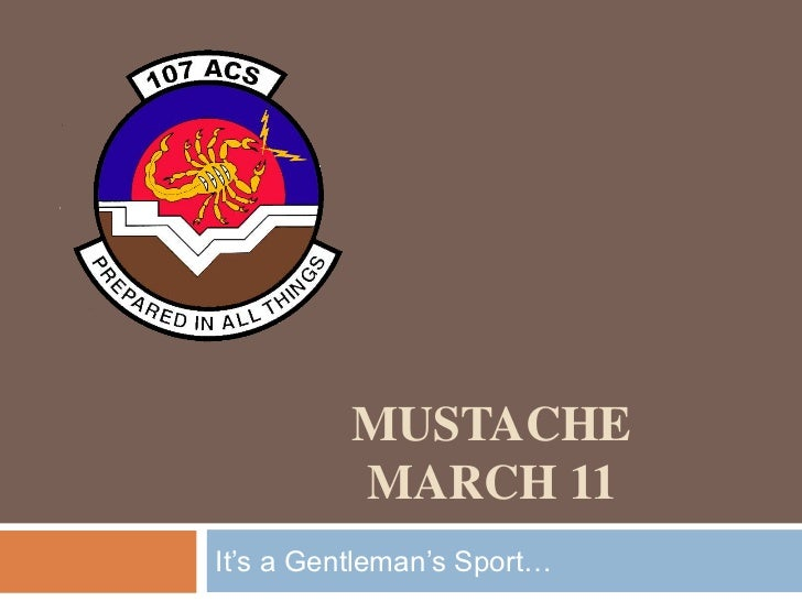 Mustachemarch 11<br />It's a Gentleman's Sport…<br />