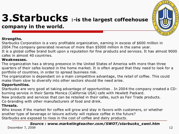 swot matrix for starbucks Starbucks has a matrix organizational structure, which is a hybrid mixture of different features from the basic types of organizational structure in this case, the structural design involves intersections among various components of the business.