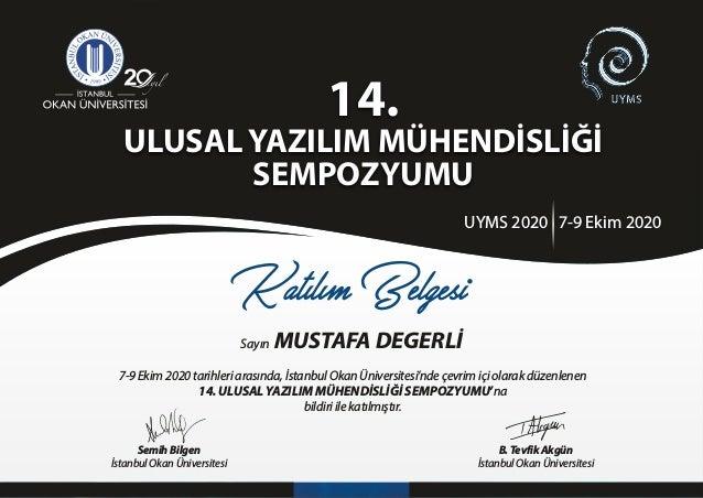 7-9 Ek m 2020 tar hler arasında, İstanbul Okan Ün vers tes 'nde çevr m ç olarak düzenlenen 14. ULUSAL YAZILIM MÜHENDİSLİĞİ...